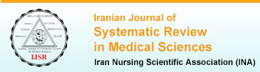 Iranian Journal of Systematic Review in Medical Sciences